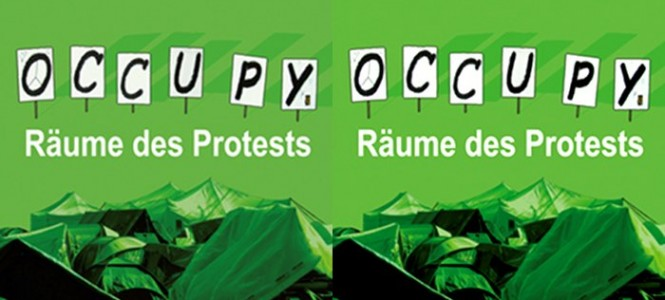 Occupy. Rume des Protests